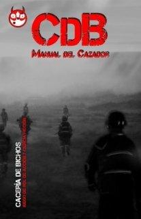 Manual del Cazador - Cacería de Bichos (CdB)