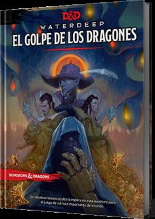 El Golpe de los Dragones - Dungeons and Dragons