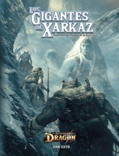 Los Gigantes de Xarkaz - El Resurgir del Dragón