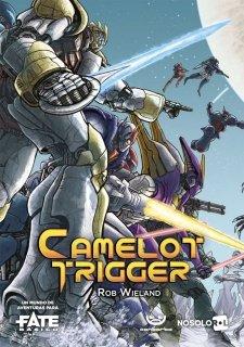 CAMELOT Trigger - FATE