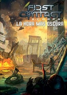 La hora más oscura - First Contact: XCorps