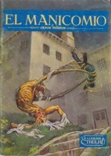 El Manicomio y otros relatos - La Llamada de Cthulhu