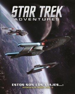 Estos son los viajes de... (Informes de misión, Vol. 1) - Star Trek Adventures