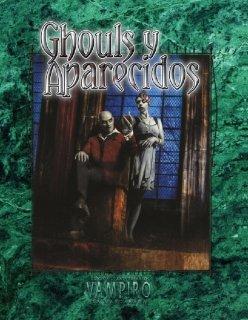 Ghouls y Aparecidos - Vampiro: La Mascarada
