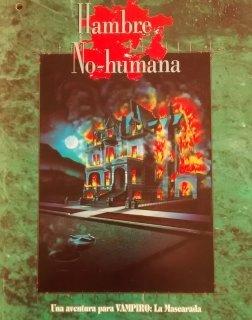 Hambre No-Humana - Vampiro: La Mascarada