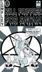 Kill puppies for satan