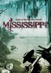 Mississippi: Tales Of The Spooky South.